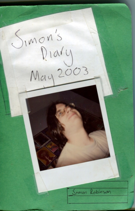 Simon's Diary May 2003 (or until the money runs out)