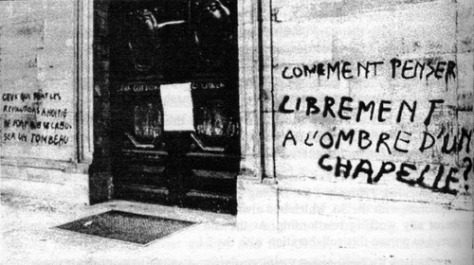 How can you think freely in the shadow of a chapel, Situationist graffiti (1968)